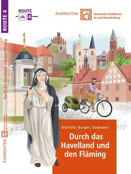 Radroute 4: Durch das Havelland und den Fläming – Historische Stadtkerne im Land Brandenburg