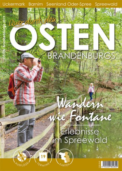 Quer durch Brandenburg: Osten – Uckermark, Barnim, Spreewald, Seenland Oder-Spree 2019