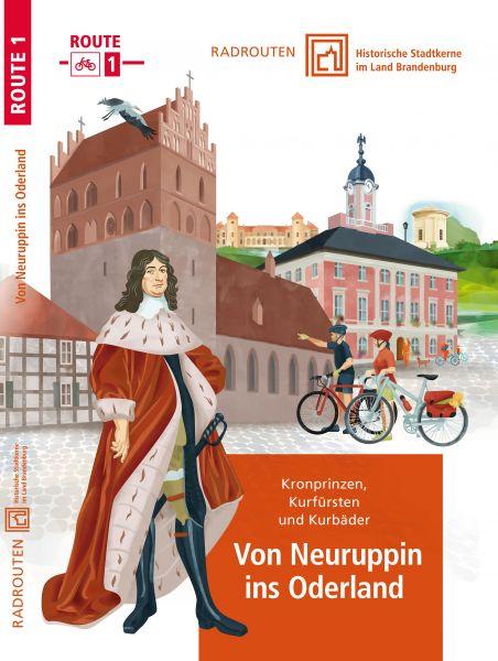 Radroute 1: Von Neuruppin ins Oderland – Historische Stadtkerne im Land Brandenburg