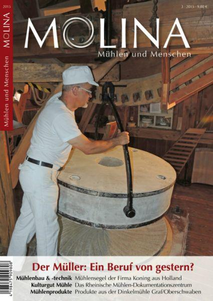 Molina. Mühlen und Menschen (Ausgabe 2015)