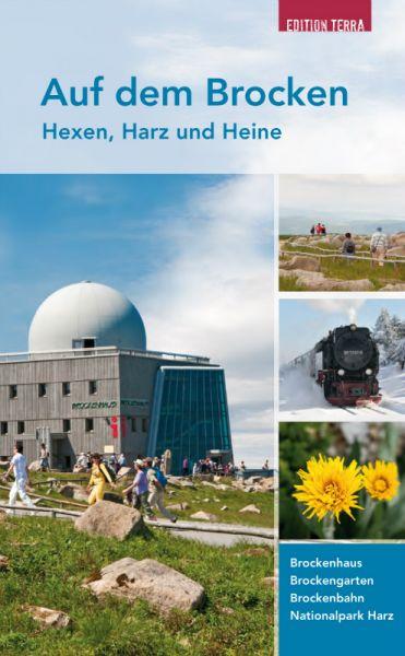 Auf dem Brocken. Hexen, Harz und Heine