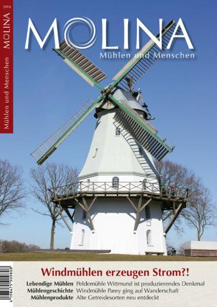 Molina. Mühlen und Menschen (Ausgabe 2016)