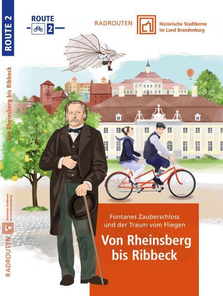 Radroute 2: Von Rheinsberg bis Ribbeck – Historische Stadtkerne im Land Brandenburg