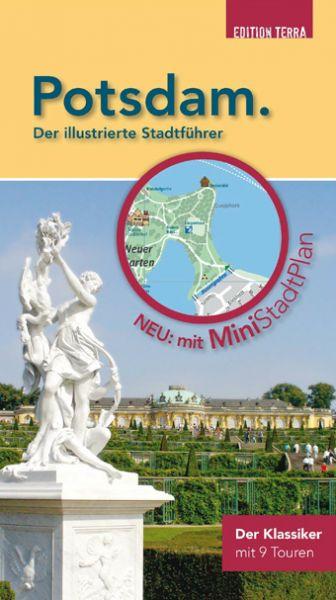 Potsdam. Der illustrierte Stadtführer mit Mini-Stadtplan zum Herausnehmen