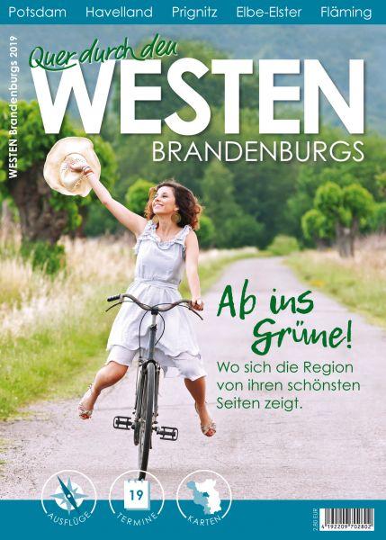 Quer durch Brandenburg: Westen – Potsdam, Havelland, Prignitz, Elbe-Elster, Fläming 2019