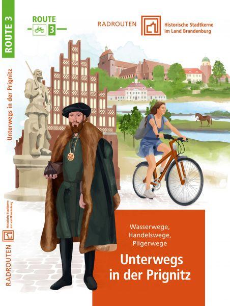 Radroute 3: Unterwegs in der Prignitz – Historische Stadtkerne im Land Brandenburg